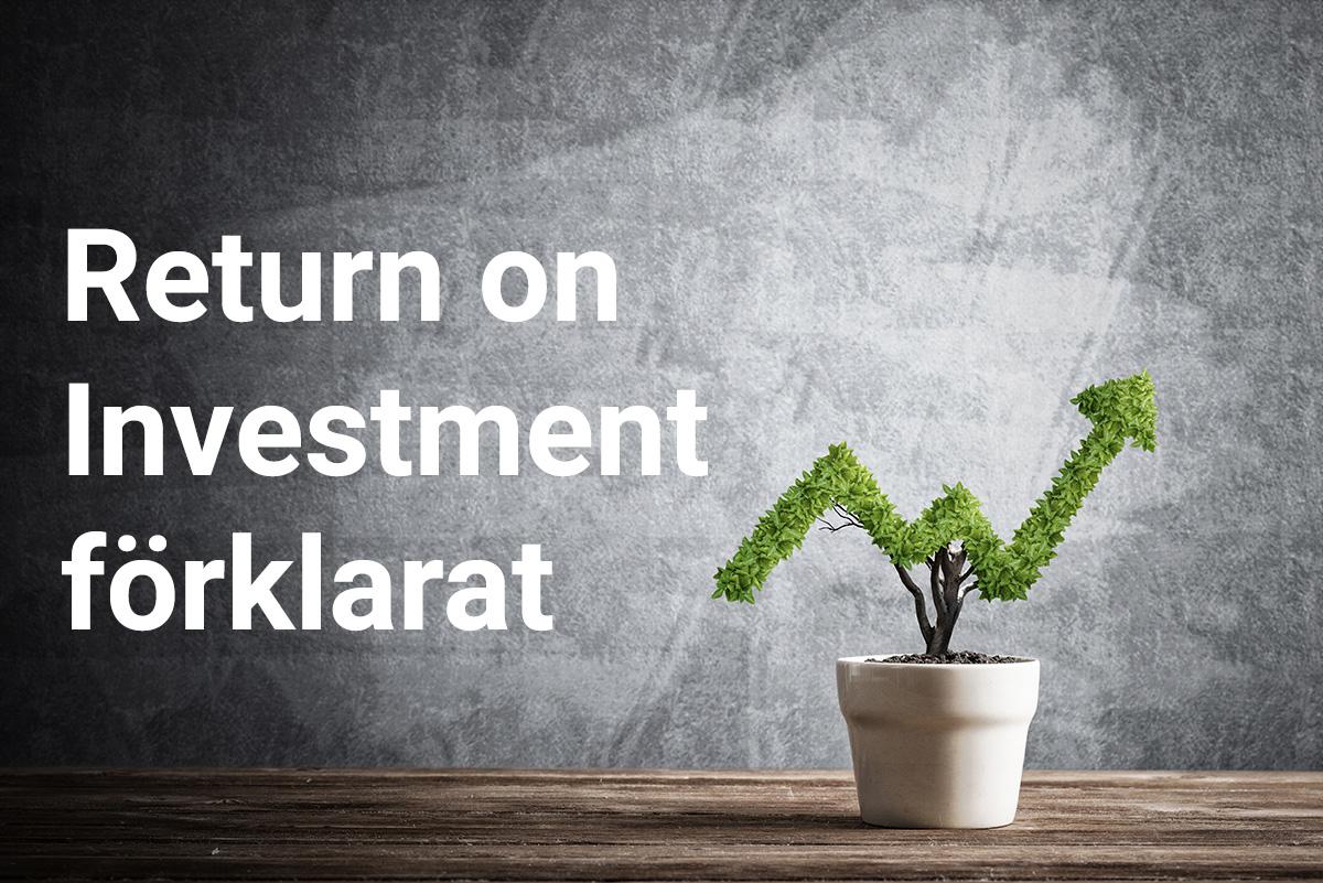 Return on Investment förklarat
